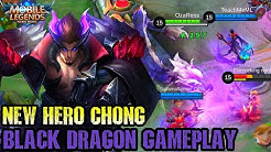 New Hero Black Dragon Chong Gameplay - Mobile Legends Bang Bang