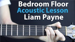 Liam Payne - Bedroom Floor: Acoustic Lesson