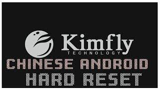 Kimfly Z1 Hard Reset Key