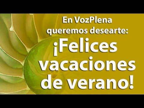 ¡Felices Vacaciones de Verano! - YouTube