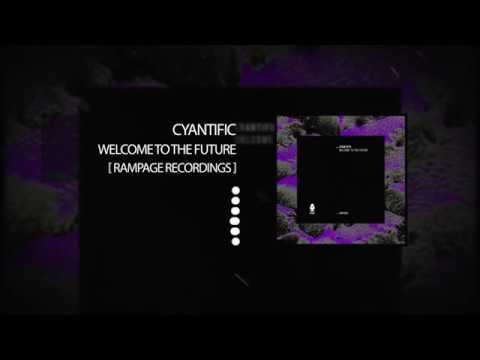Cyantific - Welcome To The Future