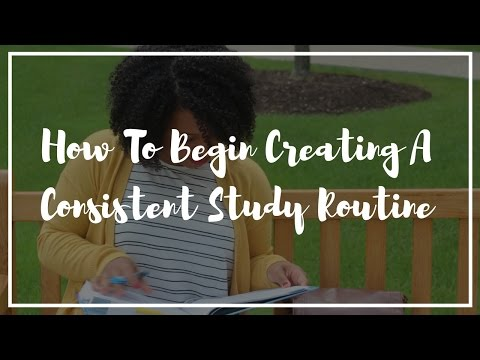 How to Begin Creating Your Study Routine
