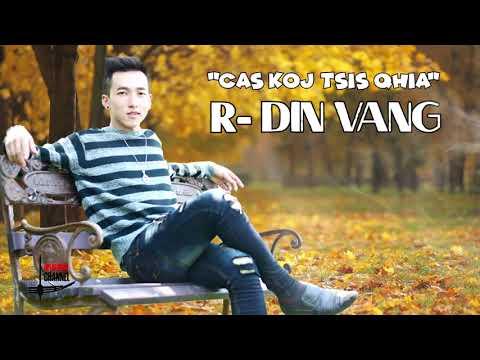 R-DIN VANG - Cas Koj Tsis Qhia