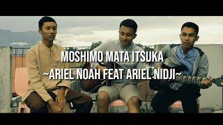 Gambar cover Moshimo mata itsuka (COVER) Ariel Noah Feat Ariel Nidji