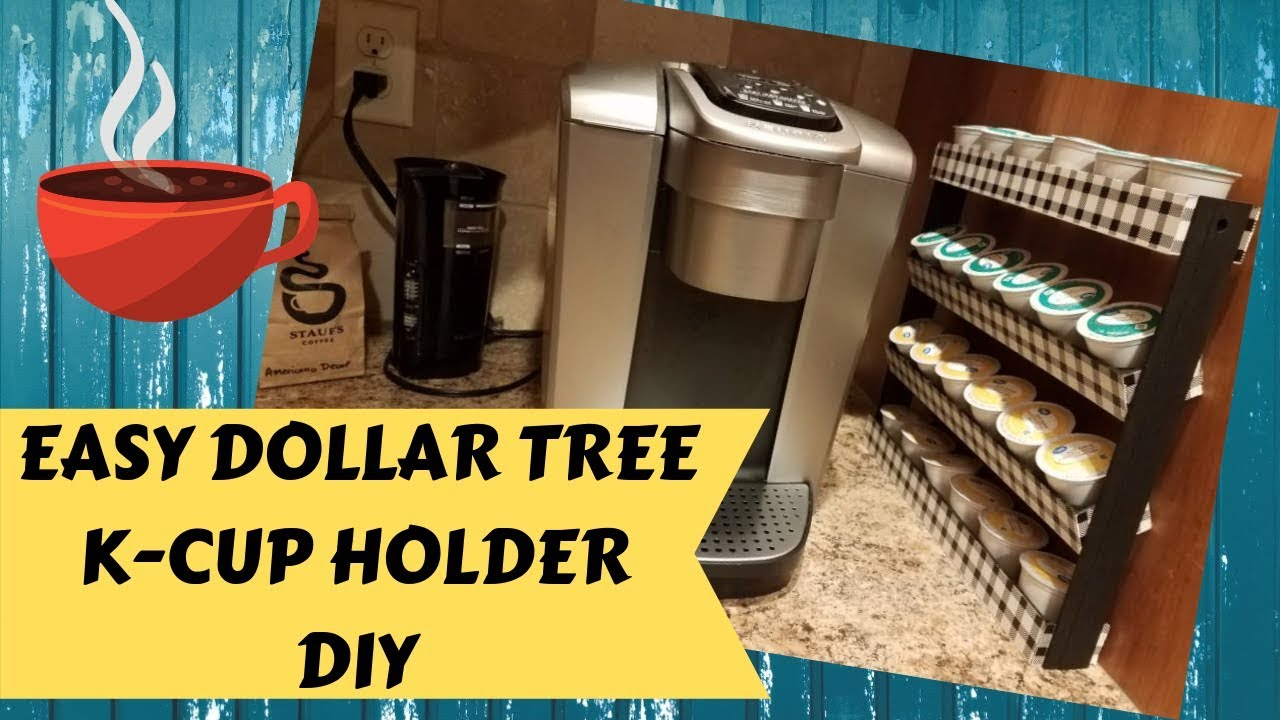Easy Dollar Tree Diy Keurig K Cup Stand Tutorial Coffee
