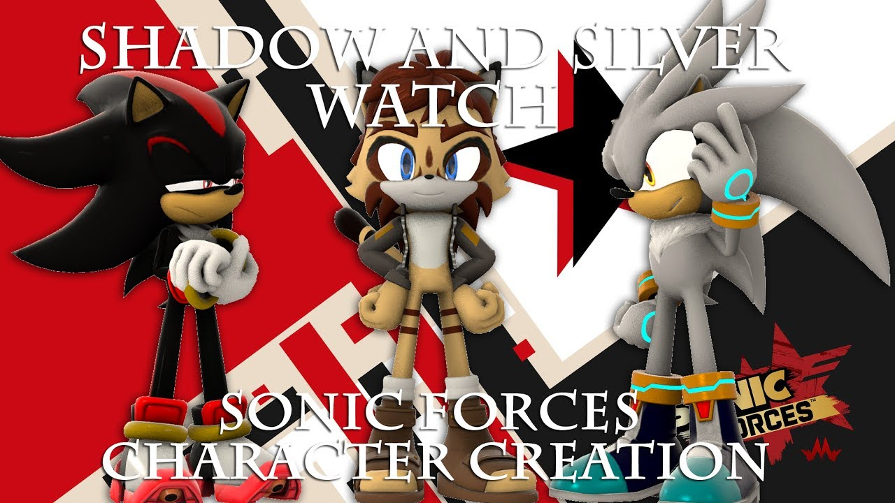 shadow and silver watch sonic forces character creation youtube