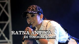 Video RATNA ANTIKA - DITINGGAL RABI - SAVANA LIVE KEBONSARI MADIUN download MP3, 3GP, MP4, WEBM, AVI, FLV Desember 2017