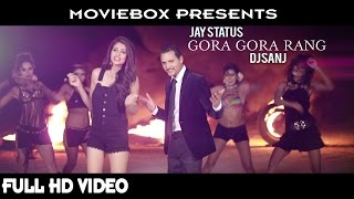 Gora Gora Rang Jay Status Dj Sanj Free MP3 Song Download 320 Kbps