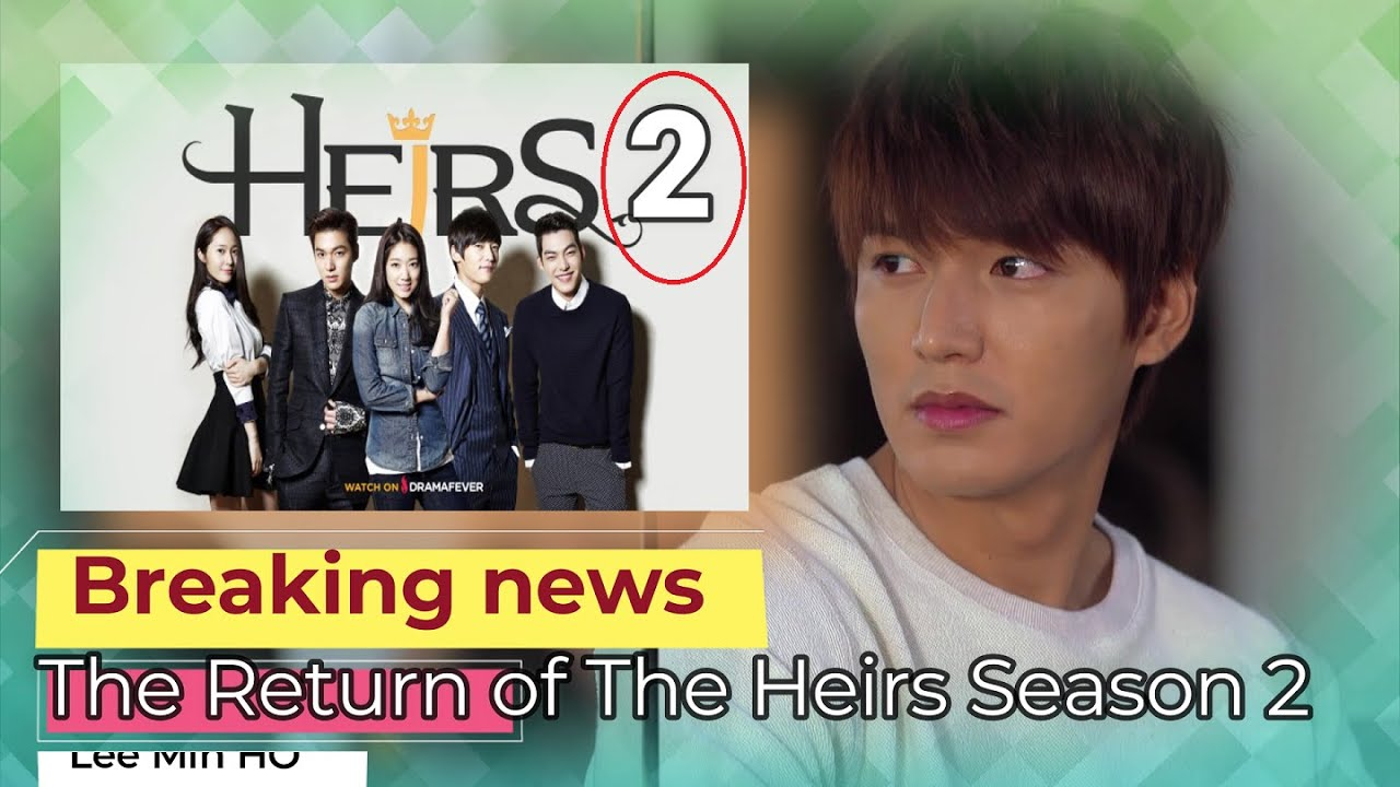 Download 🔴 BREAKING NEWS: THE RETURNED OF THE HEIRS SEASON 2.