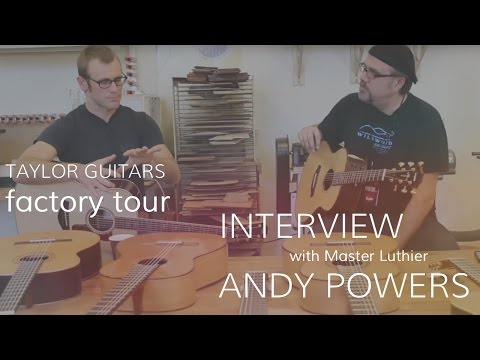 Taylor Guitars Factory Tour  •   with Master Luthier Andy Powers