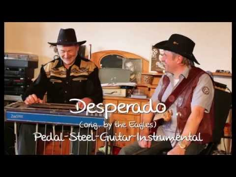 Cover of 'Desperado' by The Eagles Pedal Steel Guitar Instrumental