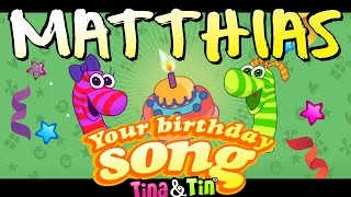 Tina&Tin Happy Birthday MATTHIAS 🦖 🦕(Personalized Songs For Kids) 😍 😘