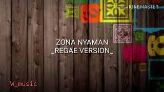 Download Zona Nyaman versi reggae