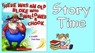 There was an old bloke who swallowed a chook | Kids Book Read Aloud