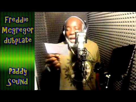 FREDDIE MCGREGOR dubplate {Paddy Sound} @...