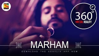 Marham | Team Malhaar | 4K 360˚ Music videos | SonyLIV Music