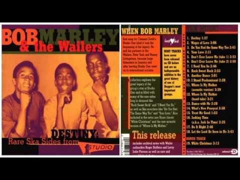 Bob Marley (1963 1966) - Destiny Rare Ska Sides From Studio One Album