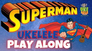 UkeAula | ✅ 'Superman' (BSO) PLAY ALONG de UKELELE