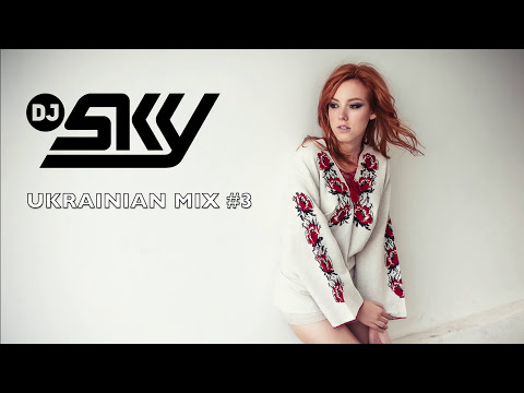 Dj Sky - Ukrainian Club Mix #3