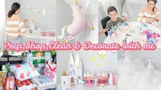 PREP, SHOP, CLEAN & DECORATE WITH ME // Princess Unicorn Birthday Party!