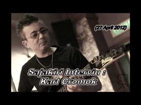Sajakiri Interviu : Karl Cromok