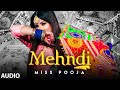 Mehndi (Full Audio Song) Miss Pooja | Dj Ksr | Yaad | Latest Punjabi Songs 2020
