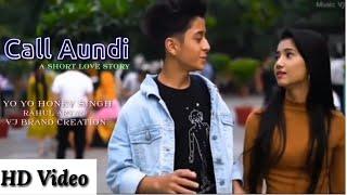 Call Aundi Video Song | ZORAWAR | Yo Yo Honey Singh | VJ Brand ll