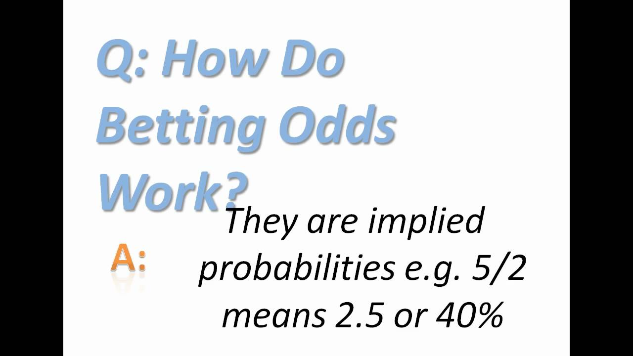 How Does Betting Odds Work