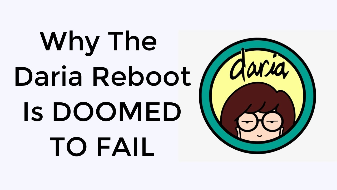 Why the Daria Reboot Will FAIL!