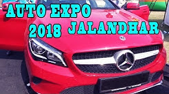AUTO EXPO 2018 IN JALANDHAR | MERCEDES | NEXON | KTM