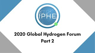 Global Hydrogen Forum - Part 2