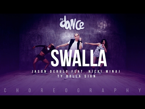 Swalla - Jason Derulo feat. Nicki Minaj & Ty Dolla $ign - Choreography - FitDance Life
