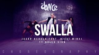 Download Swalla - Jason Derulo feat. Nicki Minaj & Ty Dolla $ign - Choreography - FitDance Life MP3 song and Music Video