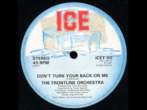 The Frontline Orchestra - Don't Turn Your Back On Me - 1981