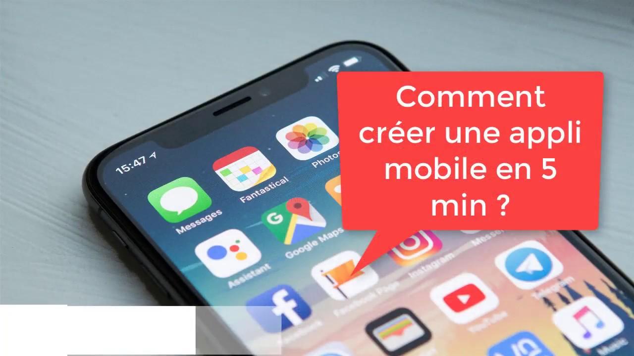 Comment créer gratuitement une application iOS ou android en 5 minutes ?