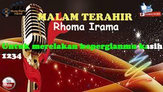 MALAM TERAHIR - Rhoma Irama Karaoke Dangdut Koplo