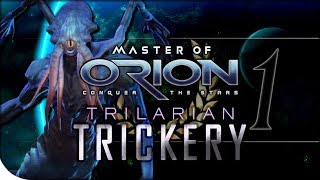 REVENGE OF ANTARES | Master of Orion: Conquer the Stars — Trilarian Trickery 1 | Hard Difficulty