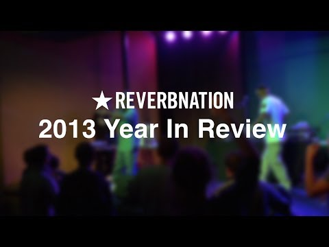 ReverbNation Artists Shine in 2013