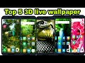 Top 5    New Awesome    3D Live Wallpaper    2017