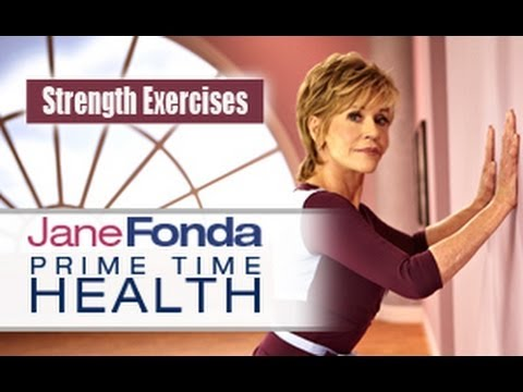 Jane Fonda: Strength Exercises- Primetime Health