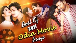 Best of 2017 Odia Hits | Babushan, Swaraj, Anubhav, Elina, Shivani, Bhoomika | Odia Movie Songs