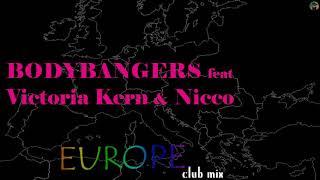 Bodybangers Feat Victoria Kern Nicco Europe Club Mix