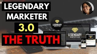 Legendary Marketer 3.0 Review - The Truth 2019