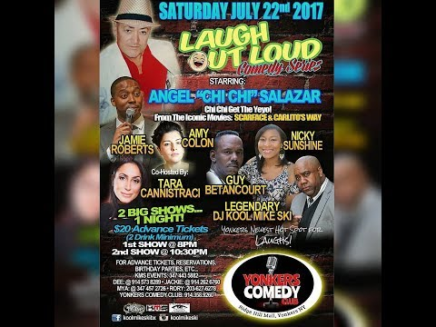 LAUGH OUT LOUD COMEDY SERIES featuring ANGEL CHI CHI SALAZAR from the movie SCARFACE