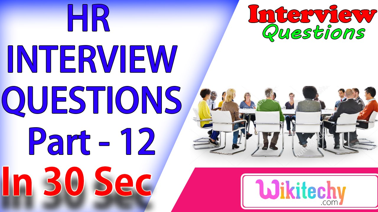 position u preferred while working on a project 12 interview position u preferred while working on a project 12 interview questions and answers for freshers