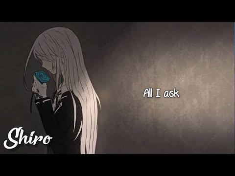 Nightcore → All I Ask (Lyrics)