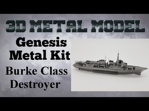 Genesis Metal Model Build - Burke Class Destroyer