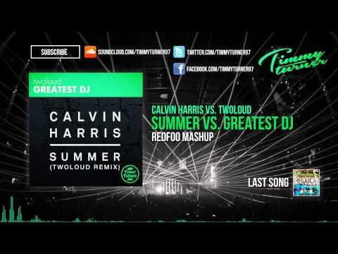 Calvin Harris vs. twoloud - Summer vs. Greatest DJ (Redfoo Mashup)