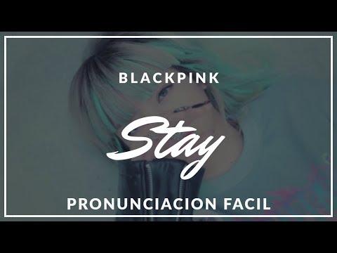 BLACKPINK 'STAY' (Pronunciacion Facil) + DOWNLOAD ALBUM