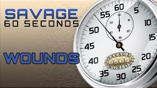 Savage 60 Seconds - Episode 3 - Wounds